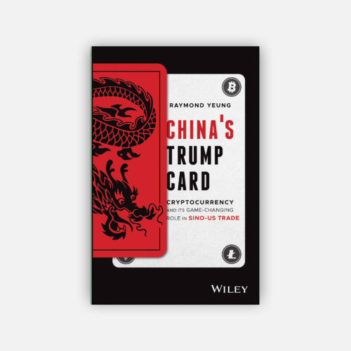 China's Trump Card : Cryptocurrency and its Game-Changing Role in Sino-US Trade
